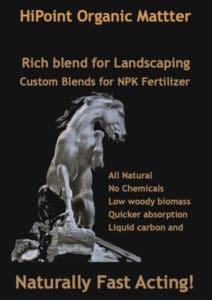 HiPoint organic matter soils and custom fertlizer 12 x 300